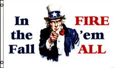 Fire Em All Flag 3x5 Polyester Uncle Sam