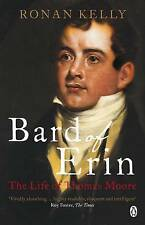 Bard of Erin: The Life of Thomas Moore by Ronan Kelly (Paperback)