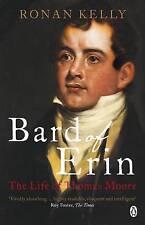 Bard of Erin: The Life of Thomas Moore, Acceptable, Kelly, Ronan, Book