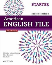American English File Second Edition: Level Starter Student Book: With Online Pr