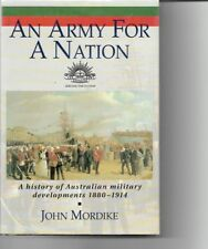 An Army for a Nation history of Australian military development 1880- 1914 1st