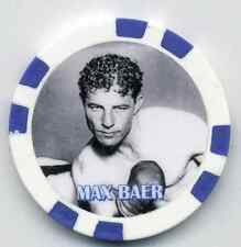 **MAX BAER** HEAVYWEIGHT CHAMPION   FIGHT COLLECTOR  CHIP