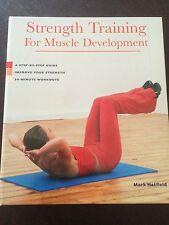 """Strength Training: for Muscle Development"" by Mark Hatfield (Hardback, 2005)"