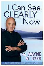 NEW I Can See Clearly Now by Dr. Wayne W. Dyer