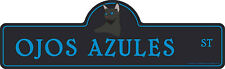 Ojos Azules Street Sign Cat Lover Funny Home D�cor