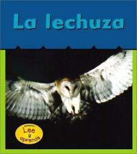 La Lechuza (Barn Owls) (Heinemann Lee y Aprende) (Spanish Edition)