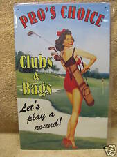 Pro's Choice Tin Metal Sign FUNNY Golf Clubs Bags