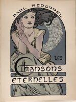 MUCHA LITHOGRAPHIE ORIGINALE POUR LES CHANSONS ETERNELLES DE PAUL REDONNEL 1898