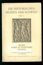 MUSEE D'ART ET D'HISTOIRE GENEVE DIE HISTORISCHEN MUSEEN DER SCHWEIZ HEFT 7 1930