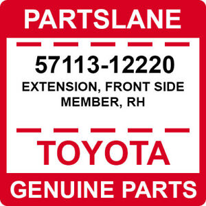 57113-12220 Toyota OEM Genuine EXTENSION, FRONT SIDE MEMBER, RH