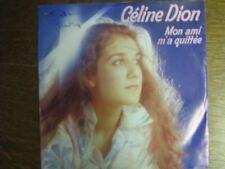 CELINE DION 45 TOURS HOLLANDE MON AMI M'A QUITTEE