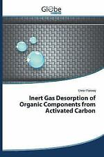 Inert Gas Desorption of Organic Components from Activated Carbon by Farooq...