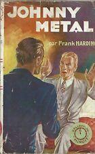 RARISSIME EO 1941 LEO MALET SOUS LE PSEUDONYME DE FRANK HARDING : JOHNNY METAL