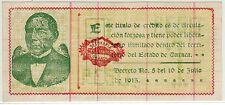 LA TESORERIA GENERAL DEL ESTADO DE OAXACA 10.8.1915 1 PESO (PICK#S953e) CU RARE