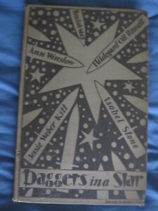 Daggers in a Star HC 1930 1st Ed. Illustrated (Signed) by Ann Winslow, (Poet)