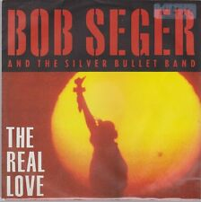 """7"""" Bob Seger And The Silver Bullet Band The Real Love 90`s Capitol"""