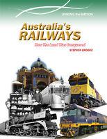 AUSTRALIA'S RAILWAYS BY STEPHEN BROOKE - BOOK HISTORY RAILWAYS - 9780864271082