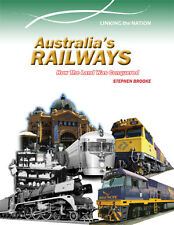 AUSTRALIA'S RAILWAYS BY STEPHEN BROOKE - BOOK HISTORY RAILWAYS - 9780864271082