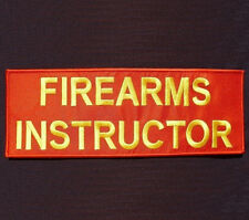 FIREARMS INSTRUCTOR UNIFORM EMBROIDERED BACK PANEL VELCRO® BRAND PATCH 3x7