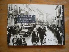 2010 Colmar 1945 : Hommage à nos libérateurs Agenda de la ville de Colmar