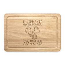 Elephants Never Forget That They Are Amazing Rectangular Wooden Chopping Board