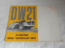 Vintage Brochure Caterpillar tractor DW21 grader 1964 heavy plant french