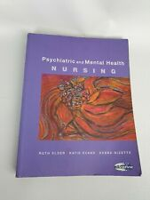 Psychiatric and Mental Health Nursing by Ruth Elder, Debra Nizette, Katie Evans