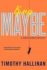 King Maybe (Junior Bender Mystery), Hallinan, Timothy | Paperback Book | 9781616