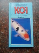 KOI CARP BOOK - COLOURS, VARIETIES, KEEPING, FEEDING, HEALTH, BREEDING, PONDS