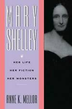 Mary Shelley: Her Life, Her Fiction, Her Monsters-ExLibrary