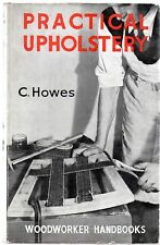 Practical Upholstery, Howes, C..
