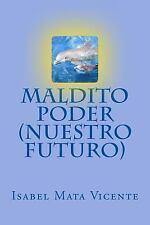 Maldito Poder (Nuestro Futuro) (2013, Paperback)