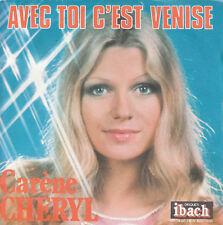 """7"""" 45 TOURS FRANCE CARENE CHERYL """"Avec Toi C'est Venise +1"""" 1977 JEAN CLAUDRIC"""