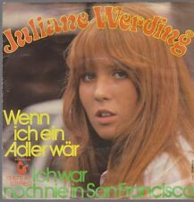 "7"" Juliane Werding Wenn ho un Adler wär / Io è stato ancora mai in San Francisco"