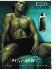 PUBLICITE ADVERTISING  2001  YVES SAINT LAURENT  BODY KOUROS parfum homme
