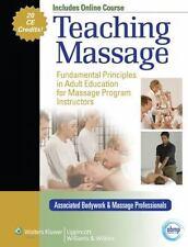 Teaching Massage: Fundamental Principles in Adult Education for Massage Program