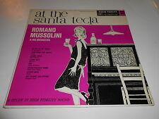 ROMANO MUSSOLINI  AT THE SANTA   TECLA LP 33 VINYL  EX+/EX OROGINAL MONO SCARCE