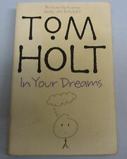 In Your Dreams by Tom Holt (pbk)