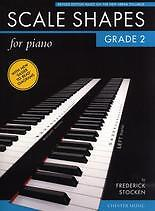 SCALE SHAPES FOR PIANO Grade 2 Stocken Revised