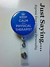 KEEP CALM Physical Therapist Retractable Reel ID Badge Holder Alligator Clip