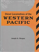 Diesel Locomotives of the WESTERN PACIFIC  (every class & every order) NEW BOOK