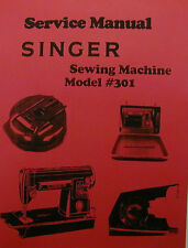 Singer 301 Sewing Machine Service Manual