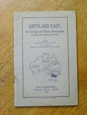 Gippsland East: Its Geology and Mining Development (Paperback, 1936)