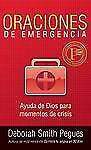 Oraciones de Emergencia by Deborah Pegues (2009, Paperback)