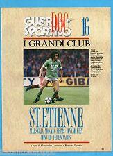 GUERIN SPORTIVO-1991- I GRANDI CLUB-16-ST.ETIENNE-MARSIGLIA-MONACO cover PLATINI
