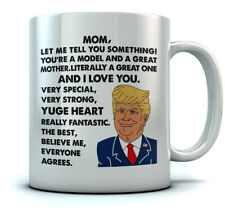 Donald Trump Mother's Day Funny Mug - Mom, You're A Great Mother Coffee Mug