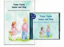 Ticka - Tocka Dance and Sing: More New Songs for Children in a Traditional Style