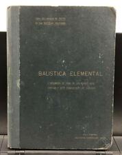 1922 Balistica Elemental, Escuelas Militares, Elementary Ballistics, Military