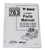 Bobcat 763 G Series Skid Steer Parts Catalog Manual - Part Number # 6900986