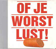 De Zingende Fresias-Of Je Worst Lust cd single